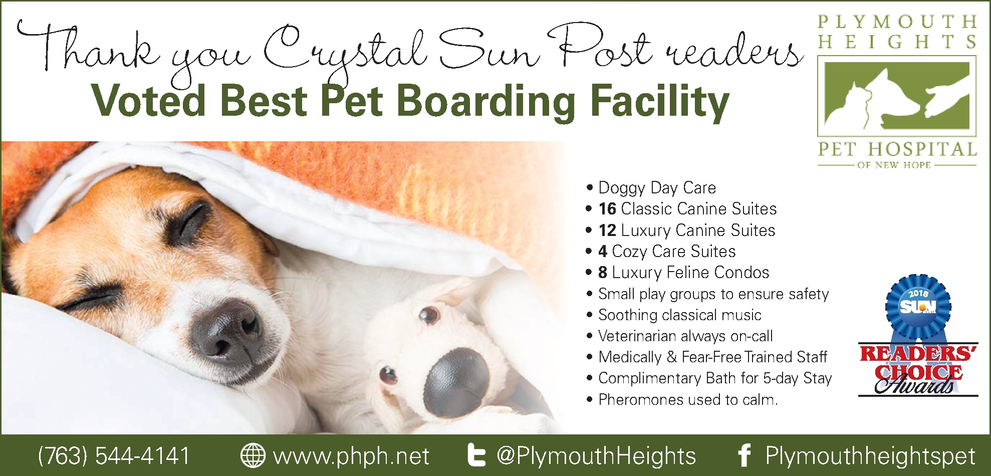 Thank you Crystal Sun Post readers. Plymouth Heights Pet Hospital of New Hope Voted Best Pet Boarding Facility.