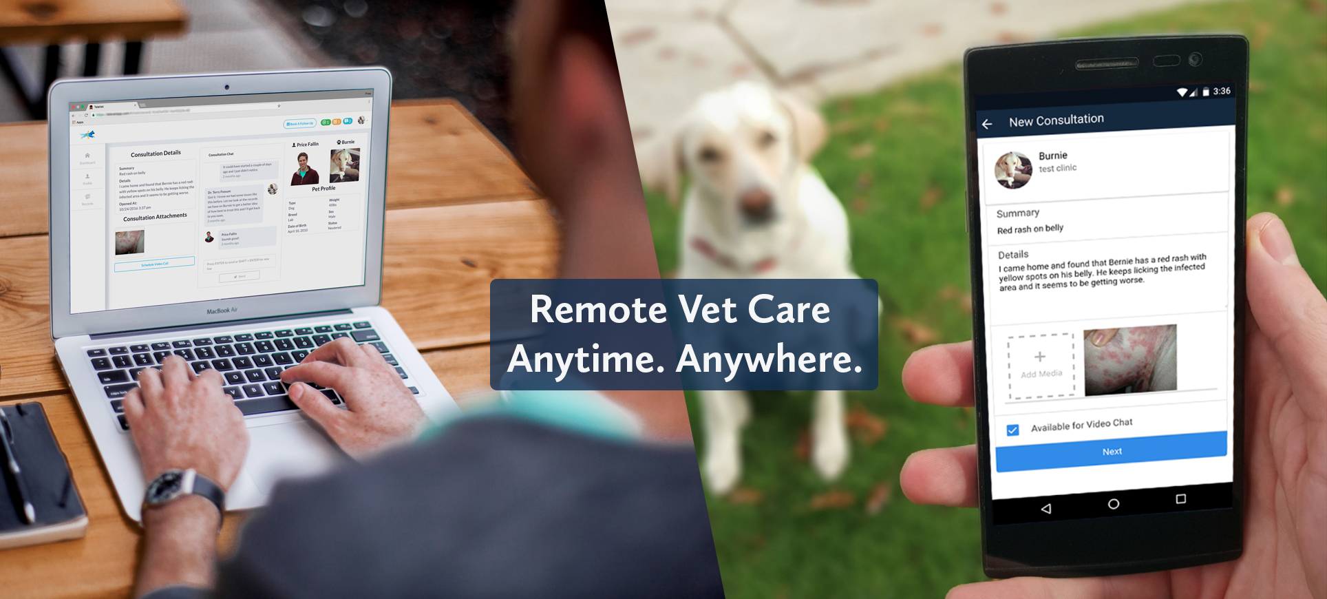 Remove Vet Care. Anytime. Anywhere.